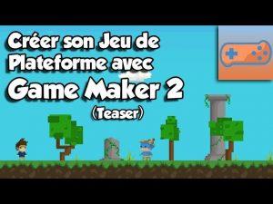 Créer son jeu de plateforme Game Maker Studio 2 Teaser