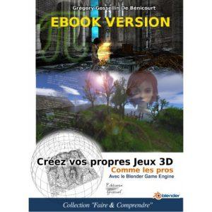 creez-vos-propres-jeux-3d-comme-les-pros-avec-le-blender-game-engine-ebook