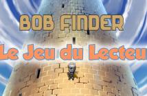 Bob Finder Jeu du Lecteur