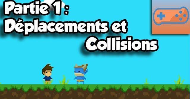 Partie 1 : Déplacements et Collisions