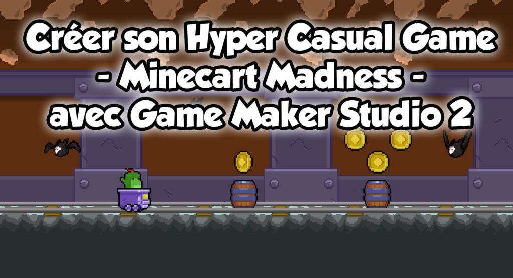 Créer son hyper casual game avec Game Maker Studio 2
