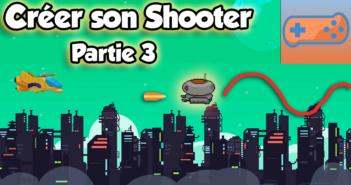 Créer son Shooter Paths et ennemis partie 3